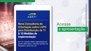 Nova Consultoria de Orientação sobre LGPD para Distribuição de TI & 10 Medidas de Implementação